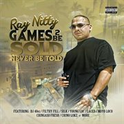 Games 2 Be Sold Never Be Told