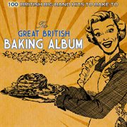 The Great British Baking Album