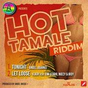 Hot Tamale Riddim