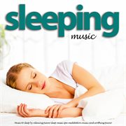 Music to Sleep by Relaxing Piano Sleep Music Spa Meditation Music and Soothing Piano