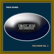 Fresh Sounds: Tech House, Vol. 2