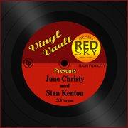Vinyl Vault Presents June Christy and Stan Kenton