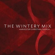 The Wintery Mix - Ep