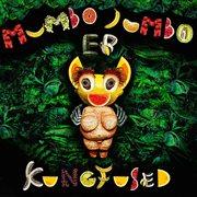Mumbo Jumbo - Ep