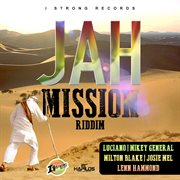Jah Mission Riddim