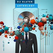 Anthology (mixed by Dj Slater)