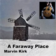A Faraway Place - Ep