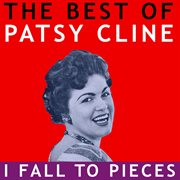 The best of patsy cline -  i fall to pieces cover image