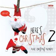 Here's Christmas 2