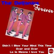 Delfonics Forever