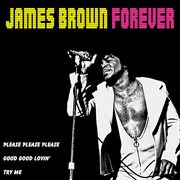 James Brown Forever