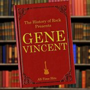 The History of Rock Presents Gene Vincent