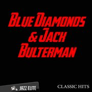 Classic Hits by Blue Diamonds & Jack Bulterman