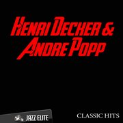 Classic Hits by Henri Decker, Andre Popp