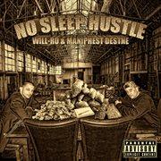 No Sleep Hustle