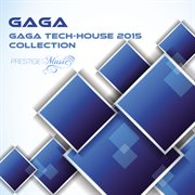 Gaga Tech-house 2015 Collection