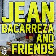 Jean Bacarreza & Friends