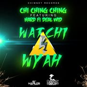 Watchy Wyah - Single
