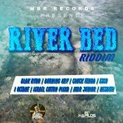 River Bed Riddim
