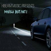 Hibeam Music Presents Popafella Beats, Pt. 2