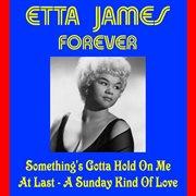 Etta James Forever