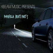 Hibeam Music Presents Popafella Beats, Pt. 5