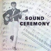 Sound Ceremony