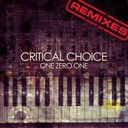 Critical Choice Remixes, Pt. 2