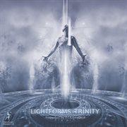 Lightforms Trinity (compiled by Dj Kristallklar)