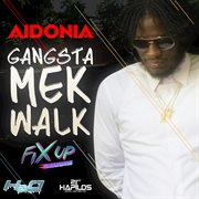 Gangsta Mek Walk - Single