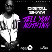 Tell Yuh Nothing - Single