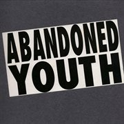 Abandoned Youth - Ep