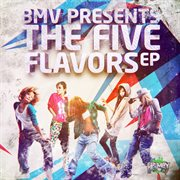 The Five Flavors Ep