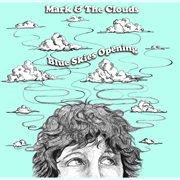 Blue Skies Opening