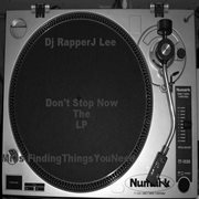 Don't Stop Now the Lp