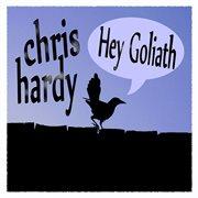 Hey Goliath