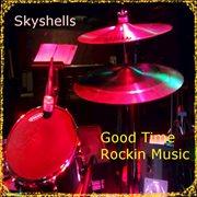 Good Time Rockin Music