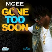 Gone Too Soon - Single