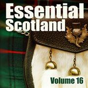 Essential scotland, vol. 16 cover image