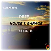 Deep House & Garage Sounds