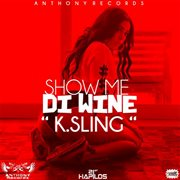 Shwo Me Di Wine (instrumental) - Single