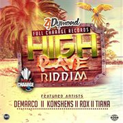 High Rave Riddim