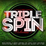 Triple Spin, Vol. 3