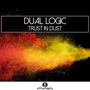 Trust in Dust