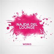 Najda Del Lounge Works