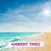 Ambient Times