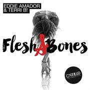 Flesh & Bones - Single