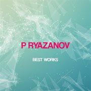 P Ryazanov Best Works