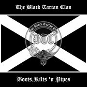 Boots, Kilts 'n Pipes