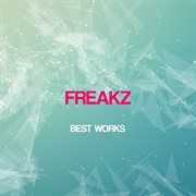 Freakz Best Works